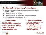 3 use active learning techniques