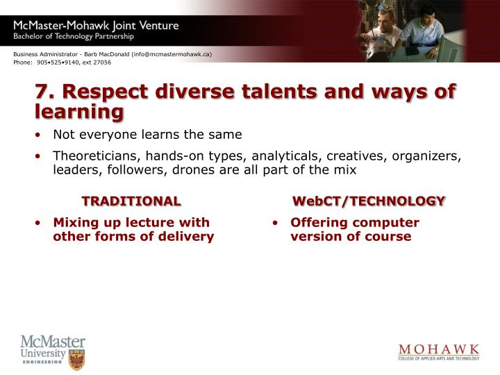 7. Respect diverse talents and ways of learning
