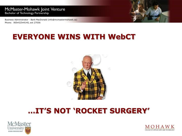 EVERYONE WINS WITH WebCT