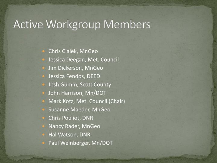 Active Workgroup Members
