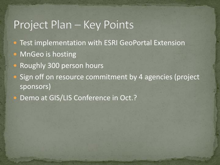 Project Plan – Key Points