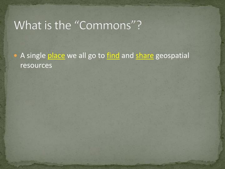 What is the commons