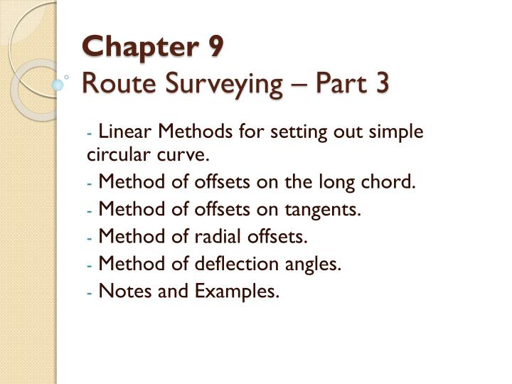 Chapter 9 route surveying part 3