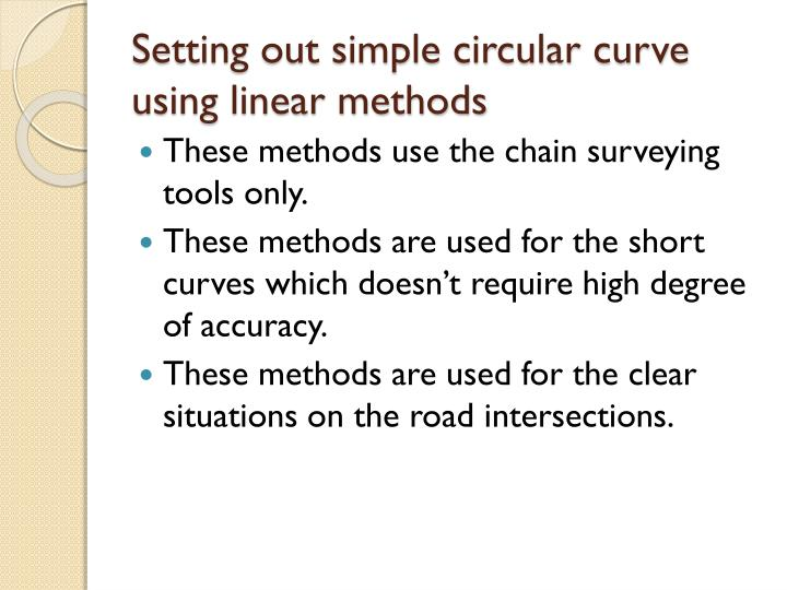 Setting out simple circular curve using linear methods