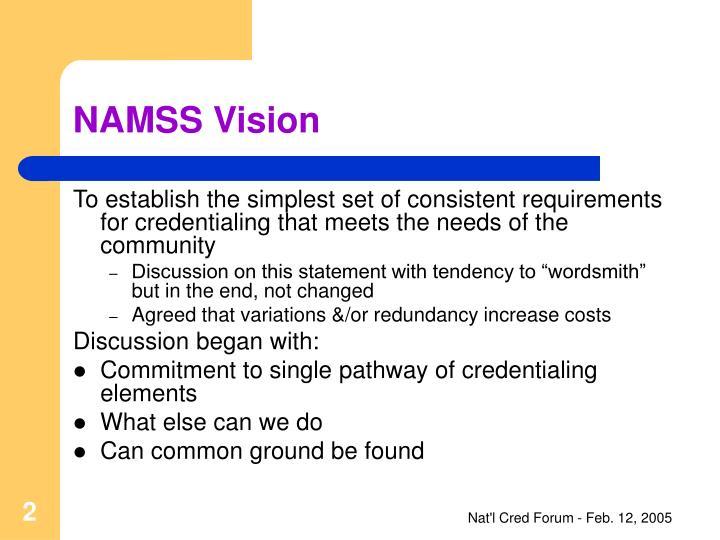 NAMSS Vision