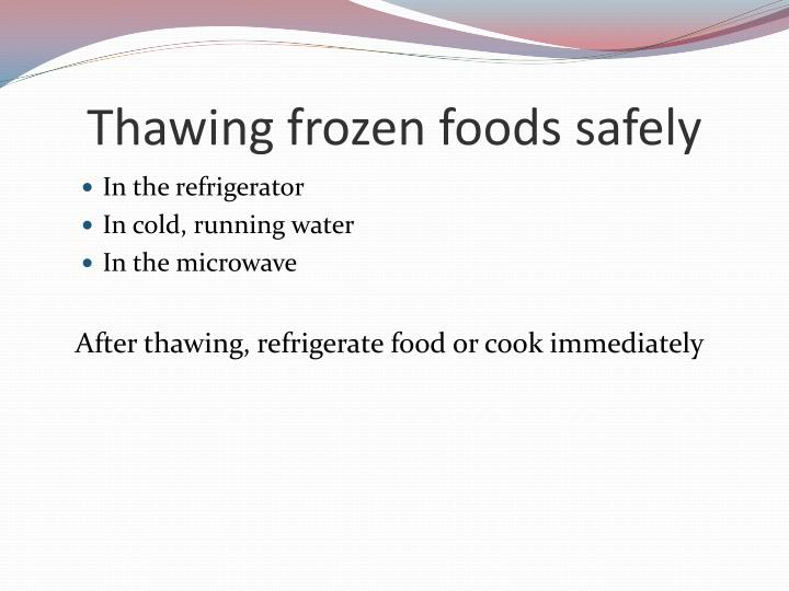 Thawing frozen foods safely