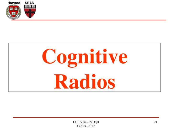 Cognitive Radios