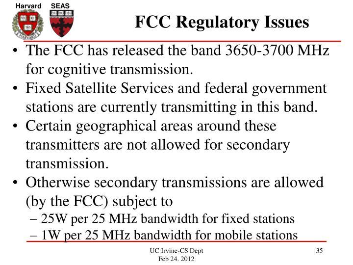 FCC Regulatory Issues