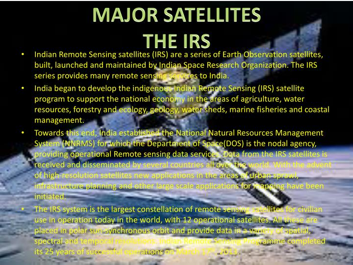 MAJOR SATELLITES