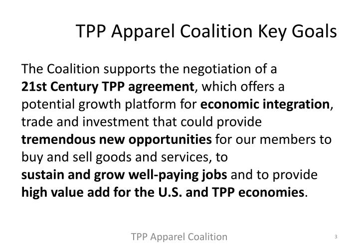 TPP Apparel Coalition Key Goals