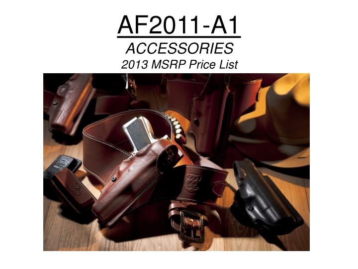 af2011 a1 accessories 2013 msrp price list