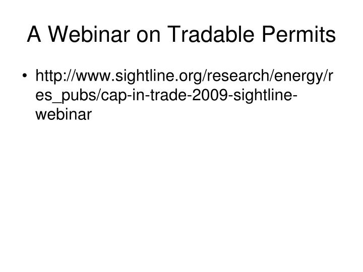 A Webinar on Tradable Permits