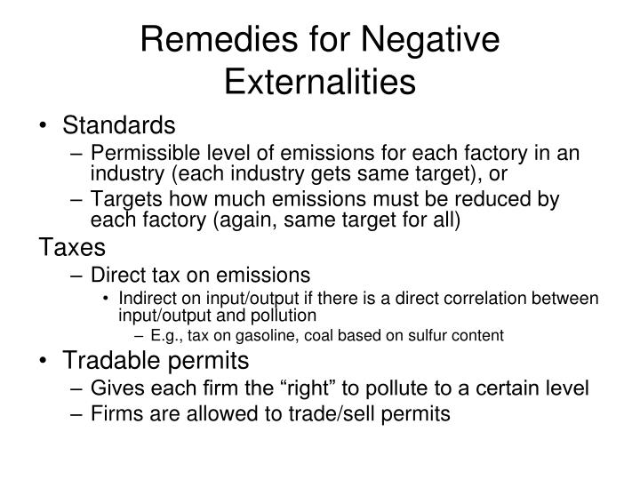 Remedies for negative externalities