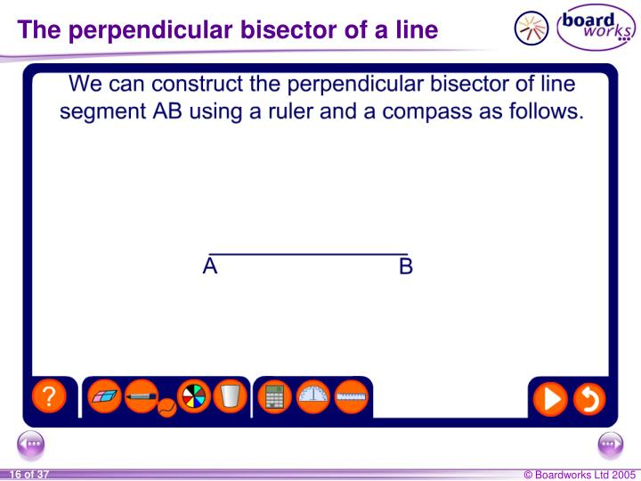 The perpendicular bisector of a line