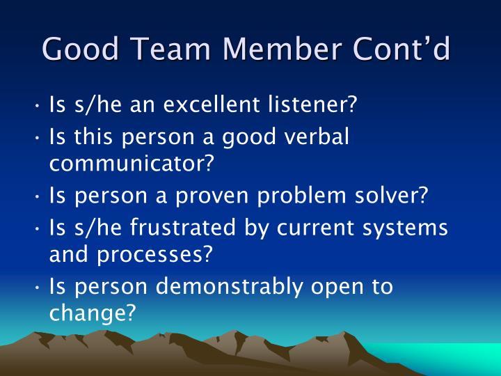 Good Team Member Cont'd