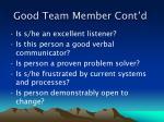 good team member cont d