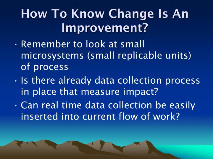 How To Know Change Is An Improvement?