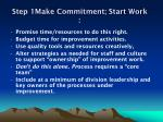 step 1make commitment start work