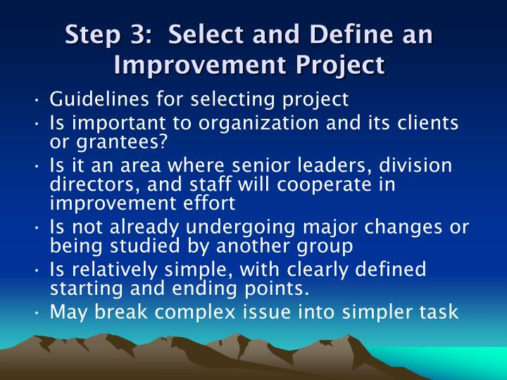 Step 3:  Select and Define an Improvement Project