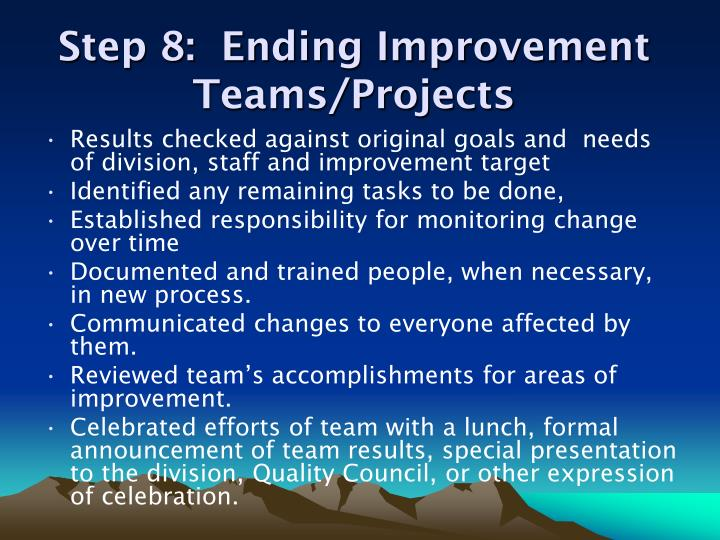 Step 8:  Ending Improvement Teams/Projects