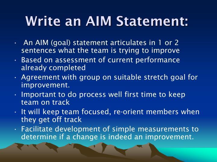 Write an AIM Statement: