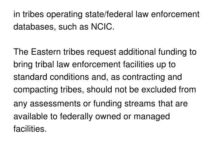 in tribes operating state/federal law enforcement