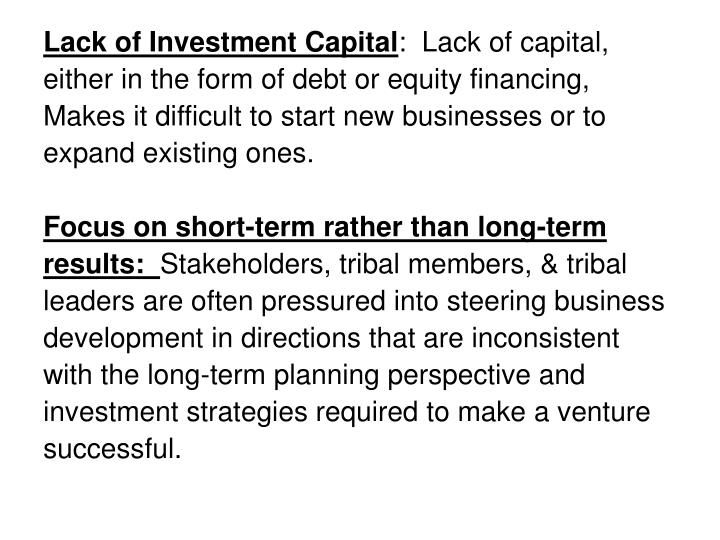 Lack of Investment Capital