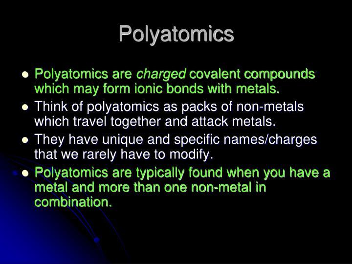 Polyatomics