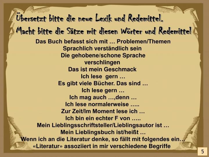 Übersetzt bitte die neue Lexik und Redemittel.