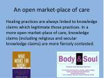 an open market place of care