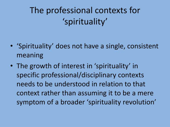 The professional contexts for 'spirituality'