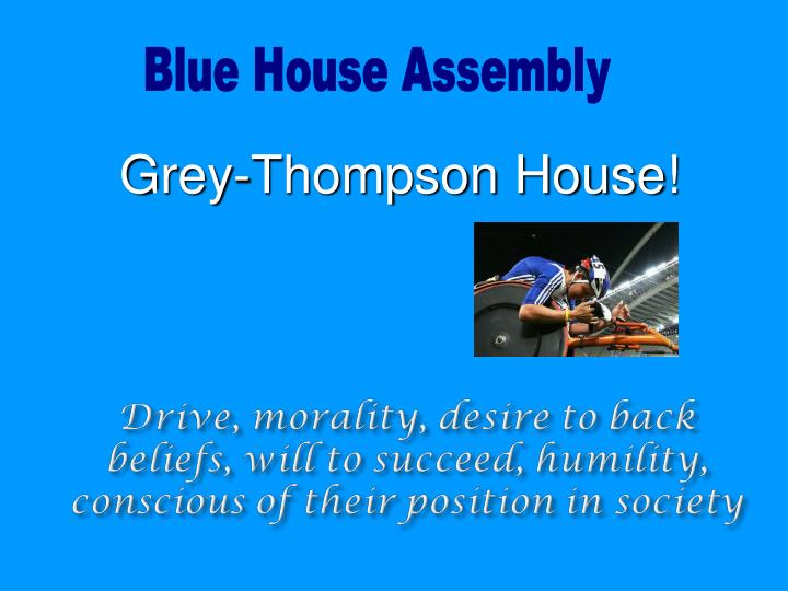 Blue House Assembly