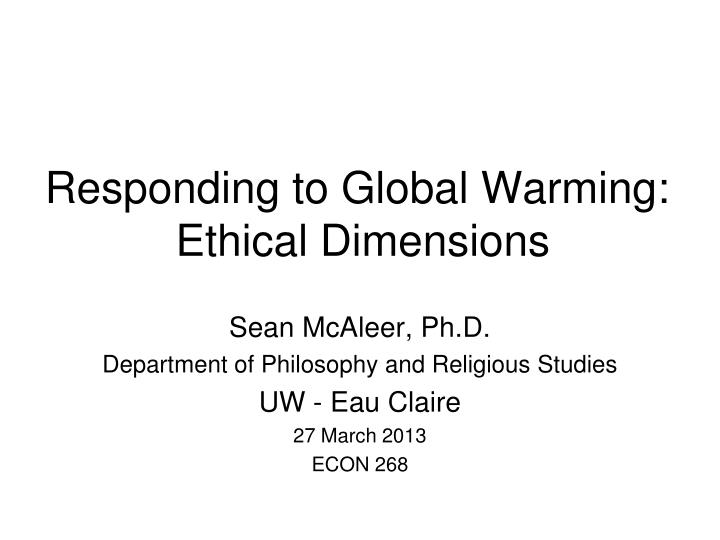 Responding to global warming ethical dimensions