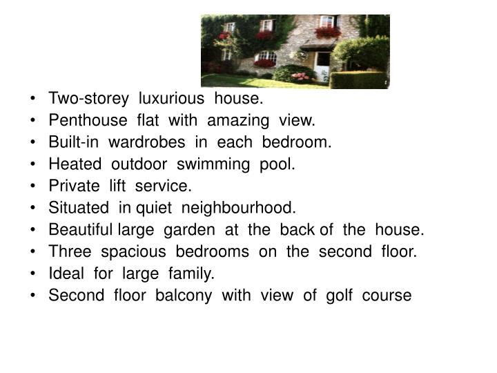 Two-storey  luxurious  house.