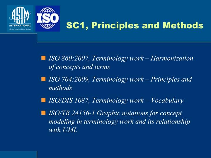 SC1, Principles and Methods