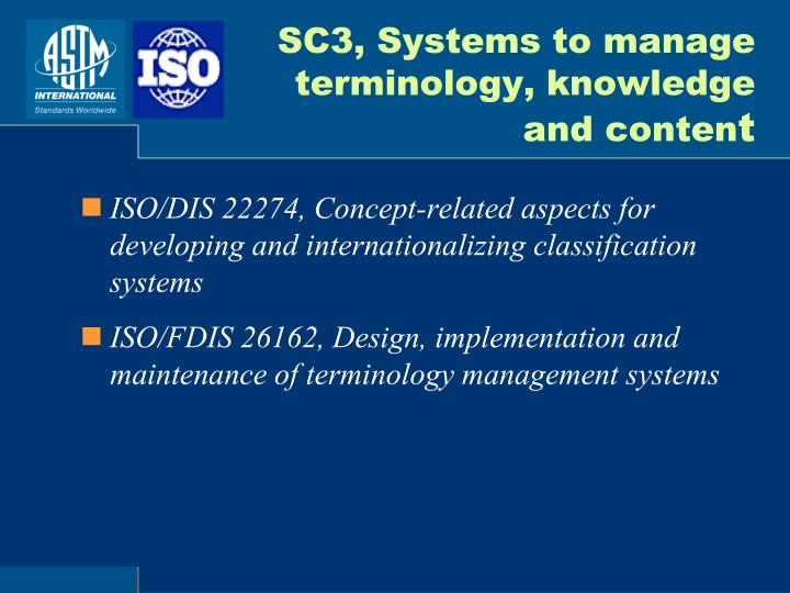 SC3, Systems to manage terminology, knowledge