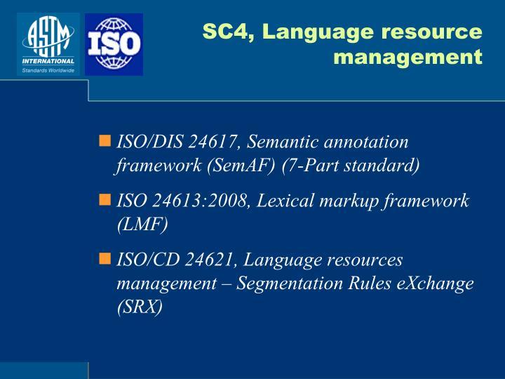 SC4, Language resource management
