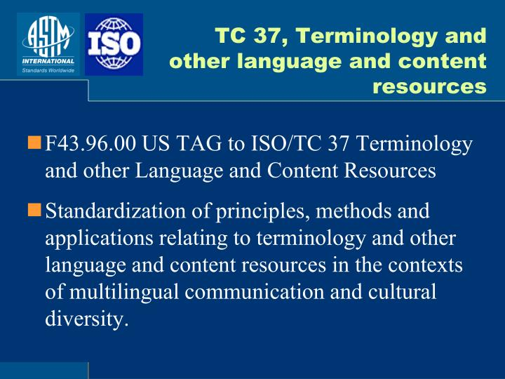 TC 37, Terminology and other language and content resources