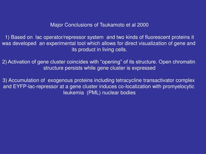 Major Conclusions of Tsukamoto et al 2000
