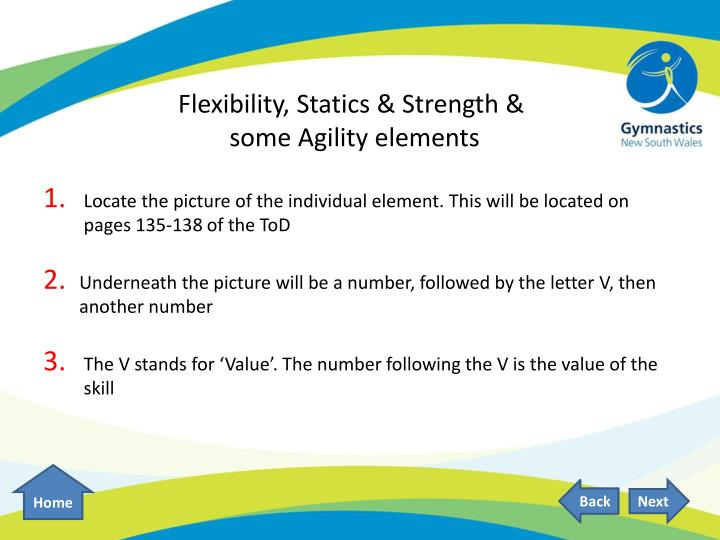 Flexibility, Statics & Strength &