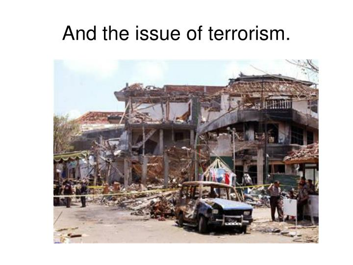Issue and nature of terrorism