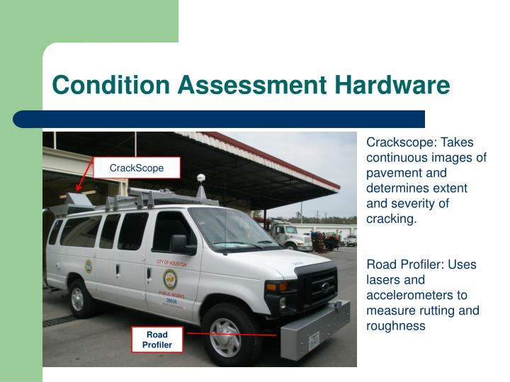 Condition Assessment Hardware