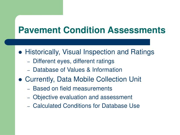 Pavement Condition Assessments
