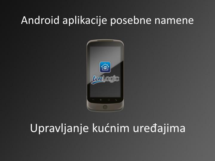 Android aplikacije posebne namene