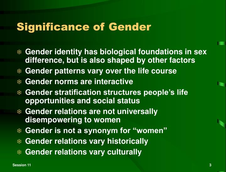 Significance of gender