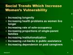 social trends which increase women s vulnerability