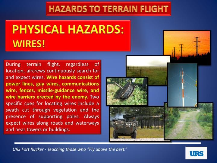 HAZARDS TO TERRAIN FLIGHT