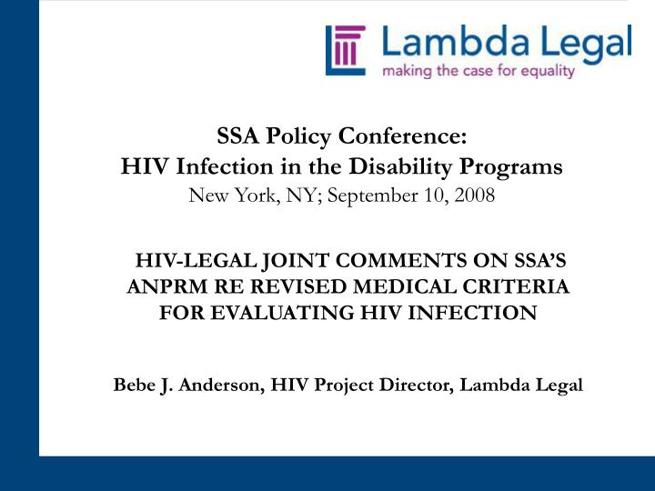 Ssa policy conference hiv infection in the disability programs new york ny september 10 2008