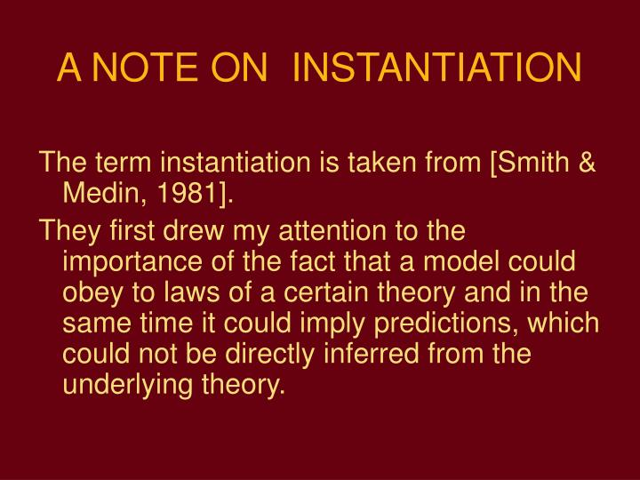 A NOTE ON  INSTANTIATION