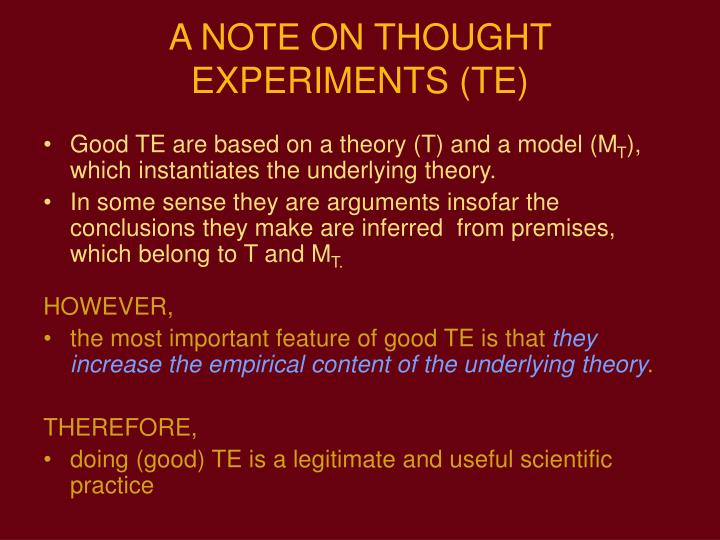 A NOTE ON THOUGHT EXPERIMENTS (TE)